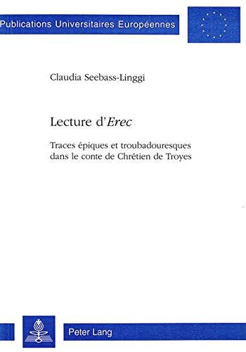 Lecture d'Erec: Claudia Seebass-Linggi