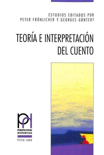 9783906756899: Teoría e interpretación del cuento (Perspectivas Hispanicas)