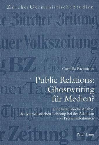 Public Relations: Ghostwriting für Medien?: Cornelia Bachmann