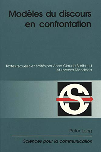Modèles du discours en confrontation: Anne-Claude Berthoud