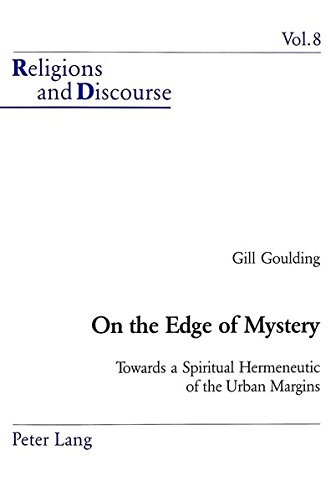 On the Edge of Mystery (Religions and Discourse, V. 8): Gill Goulding