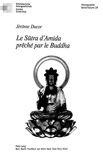 Le Sûtra d'Amida prêché par le Buddha: J�r�me Ducor