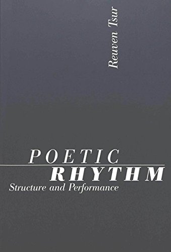 9783906760001: Poetic Rhythm: Structure and Performance: An Empirical Study in Cognitive Poetics