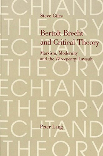 9783906760254: Bertolt Brecht and Critical Theory: Marxism, Modernity and the