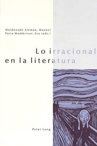 Lo irracional en la literatura: Eva Parra Membrives;