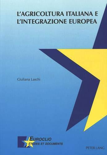 L'agricoltura italiana e l'integrazione europea: Giuliana Laschi