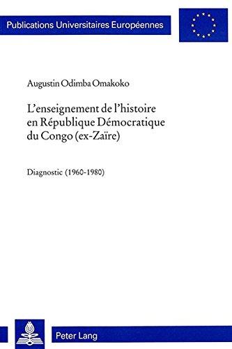 9783906762425: L'enseignement de l'histoire en Republique Democratique du Congo (ex-Zaire): diagnostic (1960-1980)