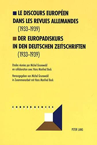 9783906762968: Le discours européen dans les revues allemandes (1933-1939). Der Europadiskurs in den deutschen Zeitschriften (1933-1939): 11