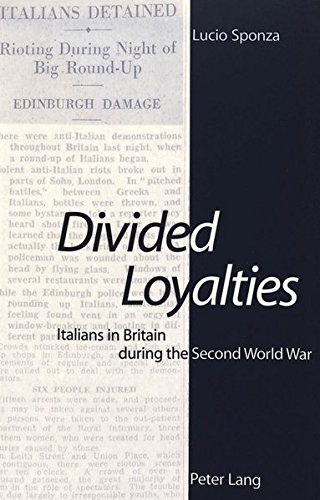 9783906763002: Divided Loyalties: Italians In Britain During The Second World War