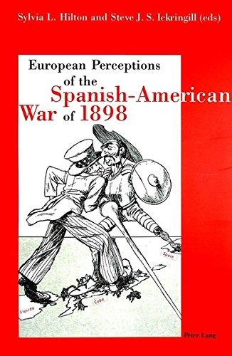 European Perception of the Spanish-American War of 1898 (Paperback)