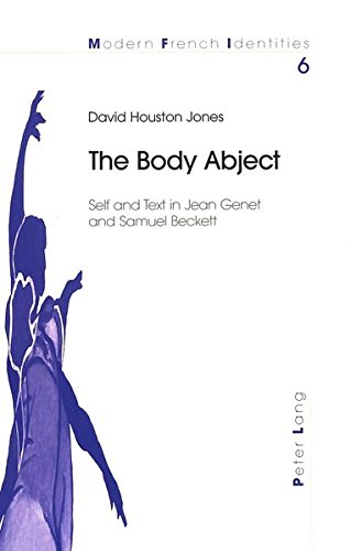 9783906765075: The Body Abject: Self and Text in Jean Genet and Samuel Beckett (Modern French Identities)