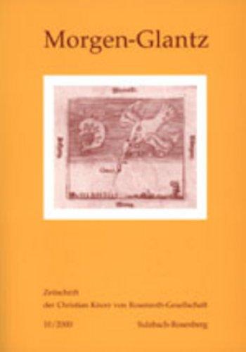 9783906765419: Battafarano, I: Morgen-Glantz: Zeitschrift Der Christian Von Rosenroth-Gesellschaft- 10/2000