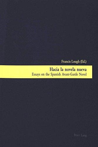 9783906765907: Hacia la novela nueva: Essays on the Spanish Avant-Garde Novel (English and Spanish Edition)