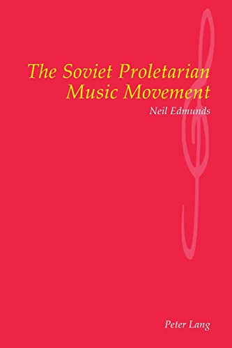 9783906766133: The Soviet Proletarian Music Movement