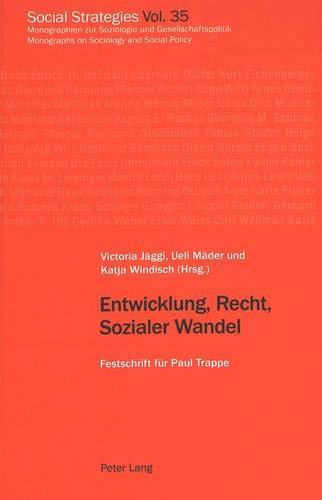 9783906767963: Entwicklung, Recht, Sozialer Wandel: Festschrift für Paul Trappe (Social Strategies) (German Edition)