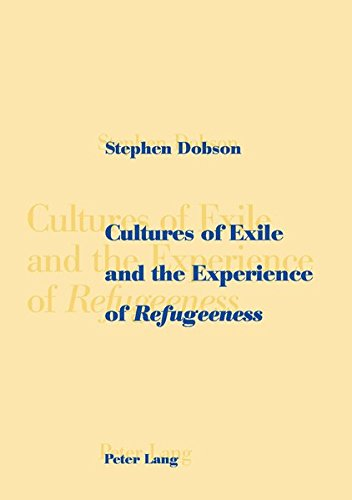 9783906768007: Cultures of Exile and the Experience of «Refugeeness»