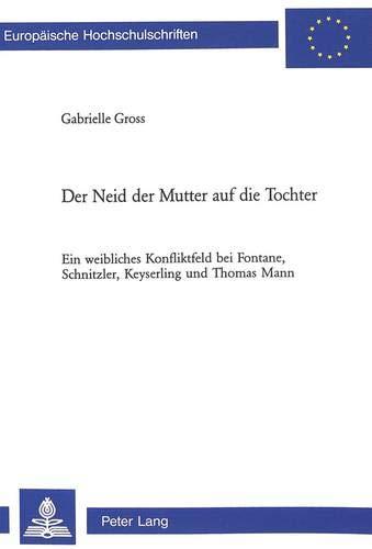 Der Neid der Mutter auf die Tochter: Gabrielle Gross
