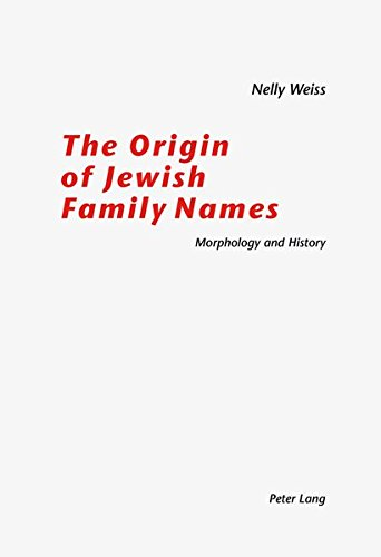 9783906768199: The Origin of Jewish Family Names: Morphology and History