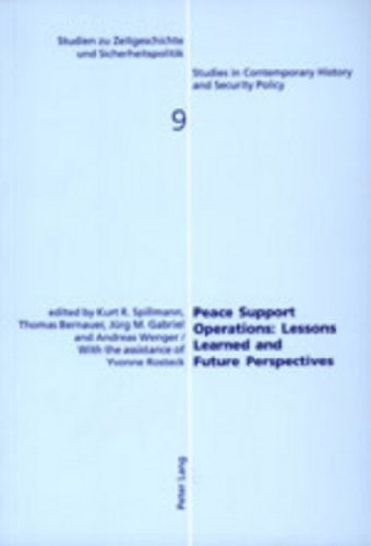 Peace Support Operations: Lessons Learned and Future: Kurt R. Spillmann