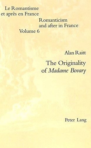 The Originality of Madame Bovary: Raitt, Alan