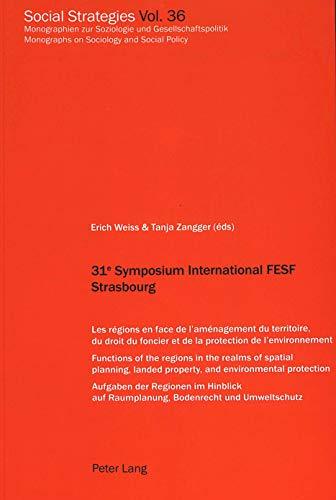 31e Symposium International FESF Strasbourg Les régions en face d: Weiss E./ Zangger T. (�ds...