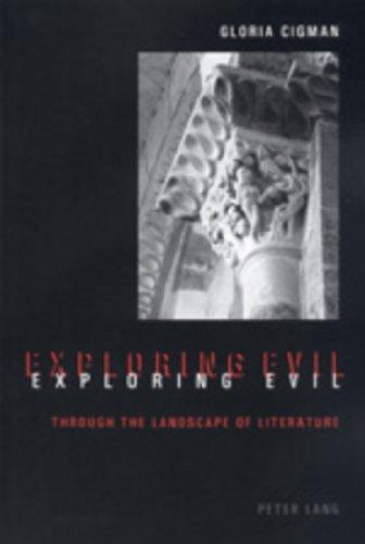 9783906769585: Exploring Evil: through the landscape of literature