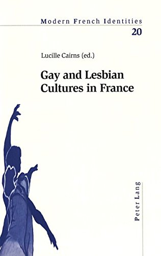 Gay and Lesbian Cultures in France: Cairns Lucille (ed.)
