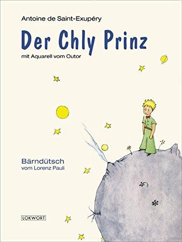 Der Chly Prinz Bärndütsch vom Lorenz Pauli: Pauli, Lorenz und