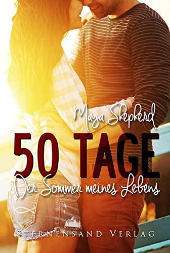 9783906829432: 50 Tage: Der Sommer meines Lebens