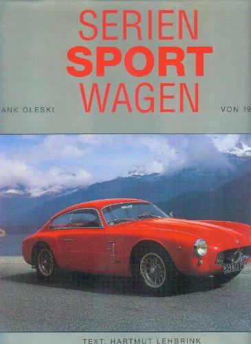 9783907004012: Seriensportwagen von 1945-1980