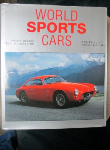 World Sports Cars 1945-1980: Oleski, Frank