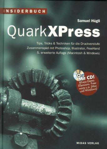 9783907020302: Insiderbuch QuarkXPress. Tips, Tricks & Techniken f�r die Druckvorstufe