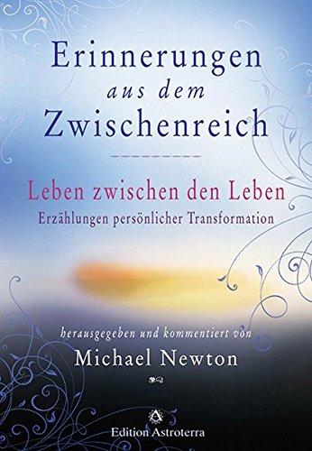 Erinnerungen aus dem Zwischenreich - Michael Newton