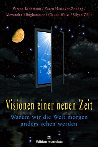 9783907029848: Visionen einer neuen Zeit