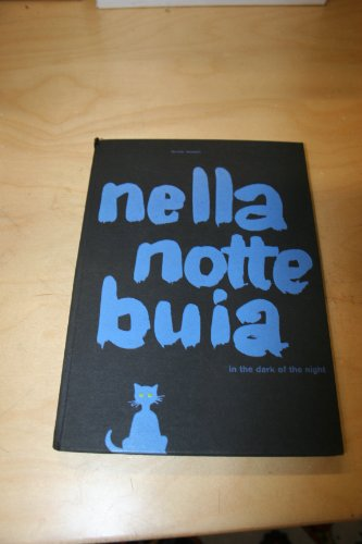 9783907044070: Nella Notte Buia (In the Dark of the Night): True 1st Usa Edition