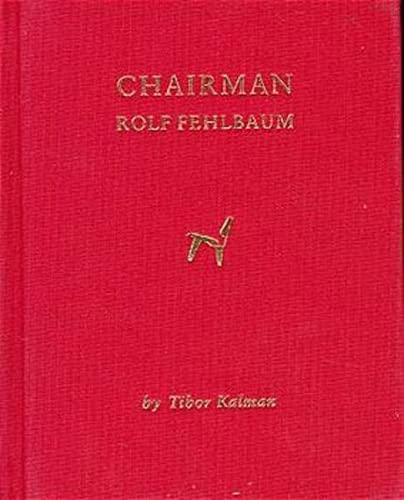 9783907044469: Chairman: Rolf Fehlbaum