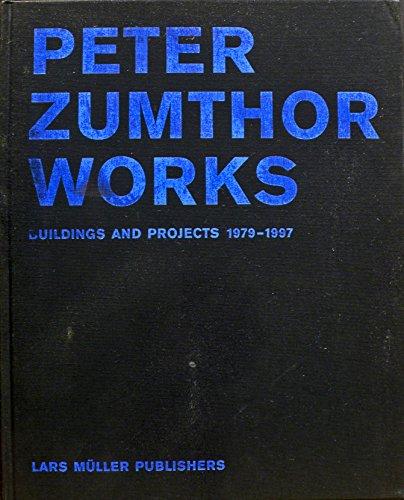 9783907044582: Peter Zumthor - Works