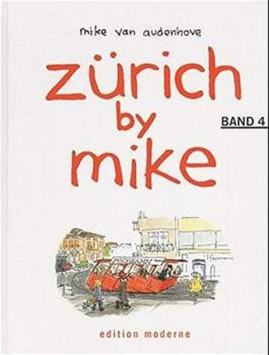 9783907055342: Zürich by Mike, Bd.4