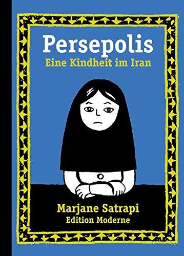 Persepolis Bd.1. Eine Kindheit im Iran. - Marjane Satrapi