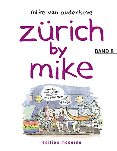 9783907055779: Zürich by Mike. Bd.8