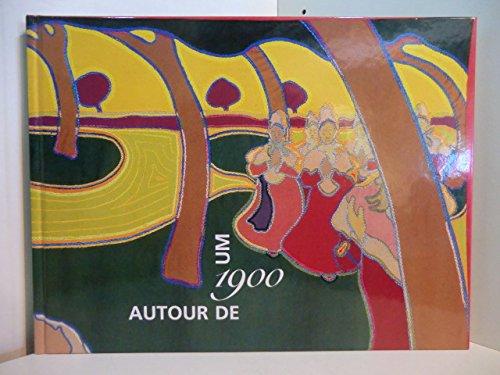 9783907065839: Um 1990 =: Autour de 1900 : verborgene Schatze aus der Sammlung des Museums Bellerive Zurich : Fondation Neumann, Gingins, 10 juin-3 octobre 1999, ... Mai 2000 ... [et al (German Edition)
