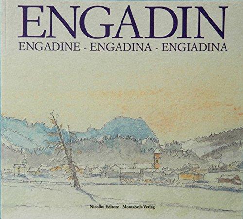 9783907067208: ENGADIN - Engadina - Engadine: Anthologie und Aquarelle