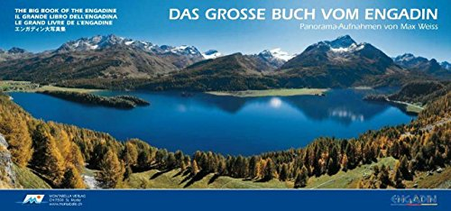 Das grosse Buch vom Engadin: Max Weiss