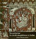 9783907070017: Tempeltücher für die Muttergöttinnen in Indien: Zeremonien, Herstellung und Ikonographie gemalter und gedruckter Stoffbilder aus Gujarat (German Edition)