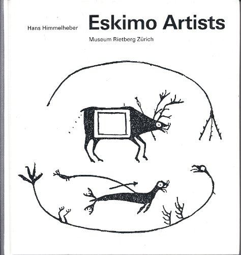 9783907070123: Eskimo Artists: Fieldwork in Alaska, June 1936 until April 1937