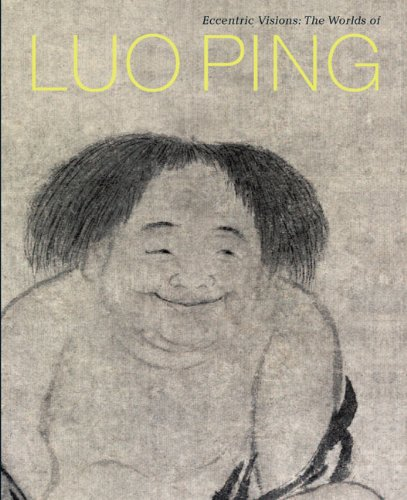 9783907077412: Eccentric Visions: The Worlds of Luo Ping (1733-1799)