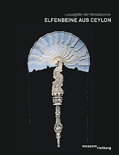 Elfenbeine aus Ceylon: Annemarie Jordan Gschwend