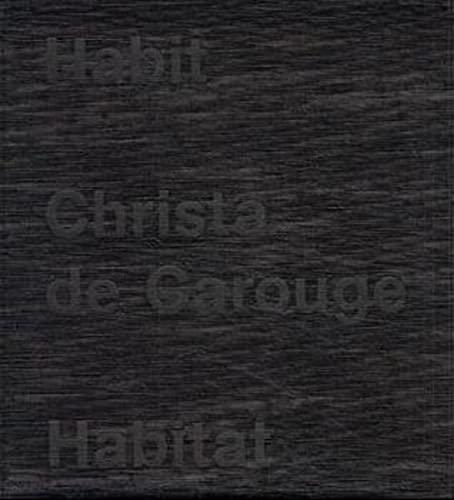 9783907078167: Habit - Habitat, Christa de Carouge