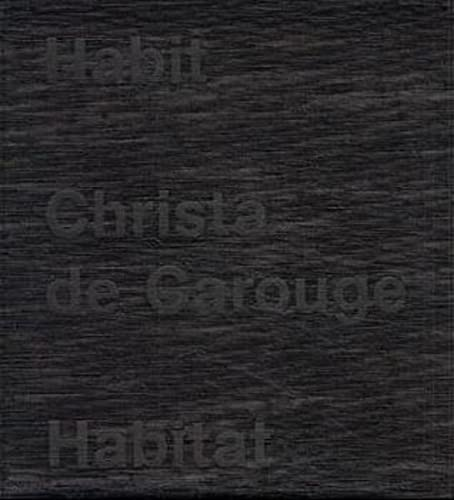 9783907078167: Habit - Habitat: Christa de Carouge (German Edition)
