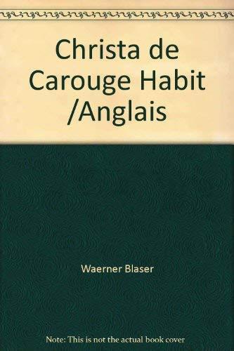 9783907078174: Christa de Carouge Habit /Anglais